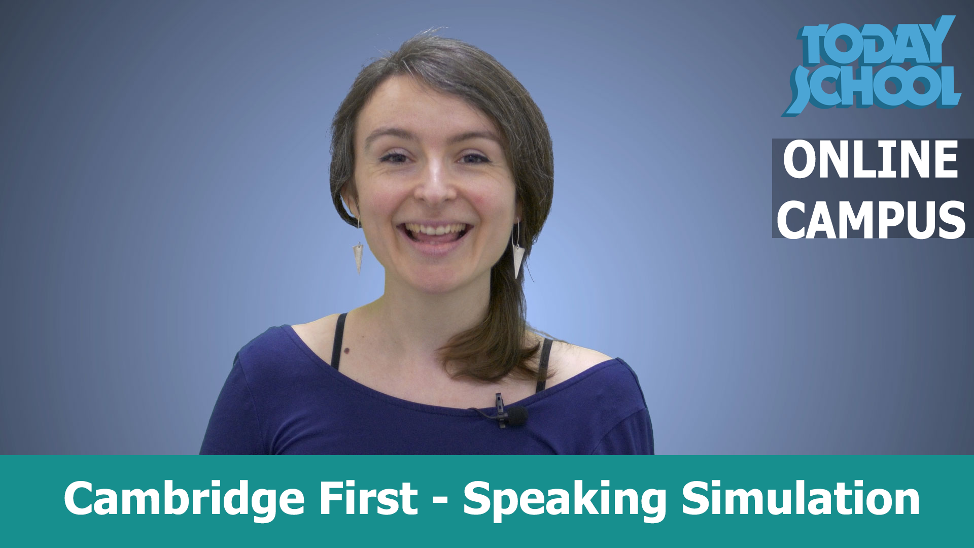 Cambridge First speaking simulation. Today School online campus.